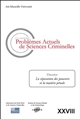 LES NOUVEAUX PROBLEMES ACTUELS DE SCIENCES CRIMINELLES VOL XXVIII