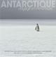 ANTARCTIQUE     VOYAGE EN PENINSULE (4E EDITION)