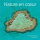 NATURE EN COEUR